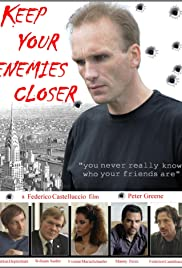 Keep Your Enemies Closer Poster