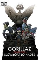 Image of Gorillaz: Phase Two - Slowboat to Hades