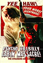 Primary image for Psycho Hillbilly Cabin Massacre!