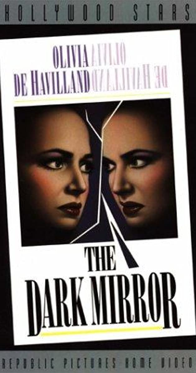 The dark mirror 1946 imdb for Mirror 3 movie