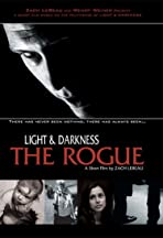 Light and Darkness: The Rogue