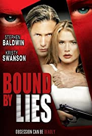 Bound by Lies (2005) Poster - Movie Forum, Cast, Reviews
