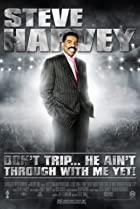 Image of Steve Harvey: Don't Trip... He Ain't Through with Me Yet