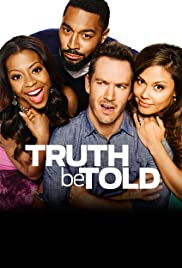 Truth Be Told Poster - TV Show Forum, Cast, Reviews