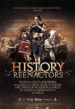 History Reenactors
