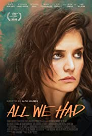 All We Had – Legendado