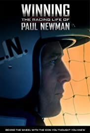 Winning: The Racing Life of Paul Newman (2015) Poster - Movie Forum, Cast, Reviews