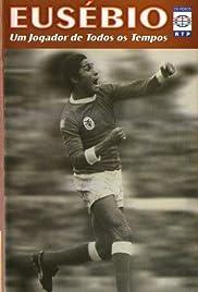 Eusébio: Um jogador de todos os tempos Poster