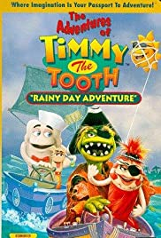 The Adventures of Timmy the Tooth: Rainy Day Adventure Poster
