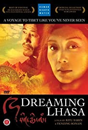 Dreaming Lhasa (2005) Poster - Movie Forum, Cast, Reviews