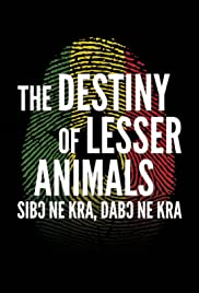 The Destiny of Lesser Animals Poster