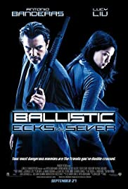 Ballistic: Ecks vs. Sever (2002) Poster - Movie Forum, Cast, Reviews