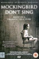 Image of Mockingbird Don't Sing