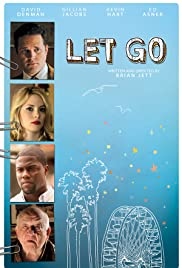 Let Go (2011) Poster - Movie Forum, Cast, Reviews
