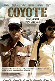 Coyote (2007) Poster - Movie Forum, Cast, Reviews