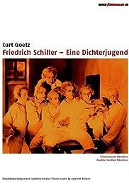 Friedrich Schiller - Eine Dichterjugend Poster