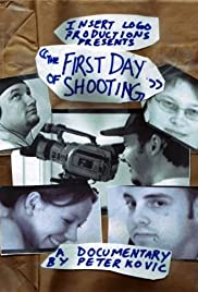 The First Day of Shooting Poster