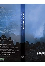 Loose Change: Second Edition (2005) Poster - Movie Forum, Cast, Reviews