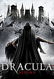 Dracula Reborn (2015) Poster - Movie Forum, Cast, Reviews