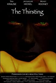 The Thirsting (2007) Poster - Movie Forum, Cast, Reviews