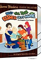 Primary image for Wait Till Your Father Gets Home