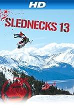 Slednecks 13