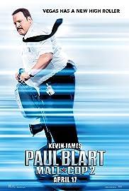 Paul Blart: Mall Cop 2(2015) Poster - Movie Forum, Cast, Reviews