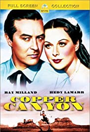 Copper Canyon (1950) Poster - Movie Forum, Cast, Reviews