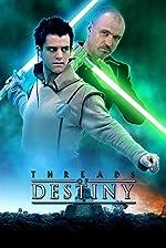 Star Wars Threads of Destiny(2014)