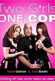 2 Girls 1 Cop Poster