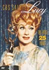 CBS Salutes Lucy: The First 25 Years
