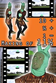 10 + ½ + 1 = Making of 11½ Poster