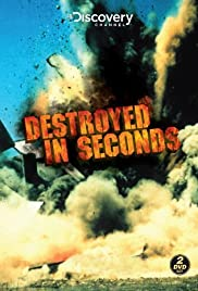 Destroyed in Seconds Poster - TV Show Forum, Cast, Reviews