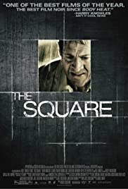 The Square (2008) Poster - Movie Forum, Cast, Reviews