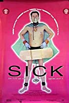 Image of Sick: The Life & Death of Bob Flanagan, Supermasochist