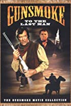 Image of Gunsmoke: To the Last Man