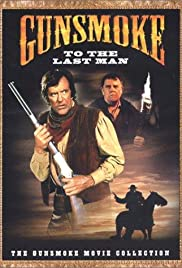 Gunsmoke: To the Last Man (1992) Poster - Movie Forum, Cast, Reviews