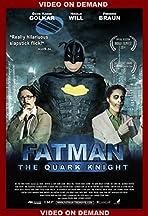Fatman: The Quark Knight