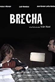 Brecha (2009) Poster - Movie Forum, Cast, Reviews
