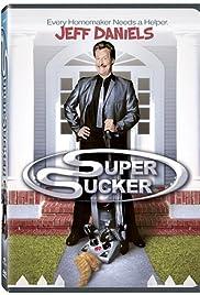 Super Sucker(2002) Poster - Movie Forum, Cast, Reviews