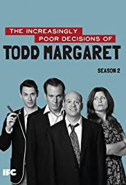 The Increasingly Poor Decisions of Todd Margaret Poster - TV Show Forum, Cast, Reviews