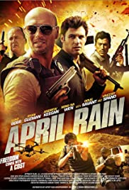 April Rain (2014) Poster - Movie Forum, Cast, Reviews