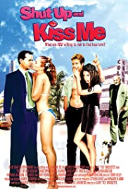 Shut Up and Kiss Me! (2004) Poster - Movie Forum, Cast, Reviews