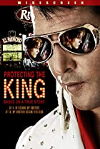 Protecting the King (2007) Poster