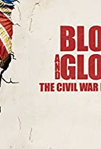 Primary image for Blood and Glory: The Civil War in Color