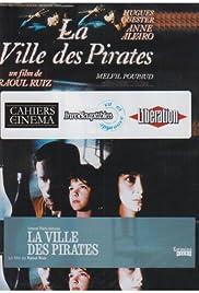 La ville des pirates(1983) Poster - Movie Forum, Cast, Reviews