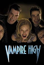Vampire High Poster - TV Show Forum, Cast, Reviews
