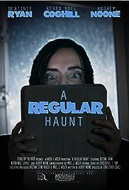 A Regular Haunt (2015) - Short, Comedy, Horror.