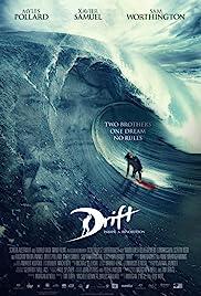 Drift(2013) Poster - Movie Forum, Cast, Reviews