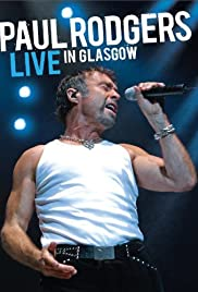 Paul Rodgers: Live in Glasgow Poster